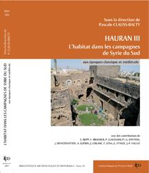 Hauran III. L'habitat dans les campagnes de Syrie du Sud aux époques classique et médiévale