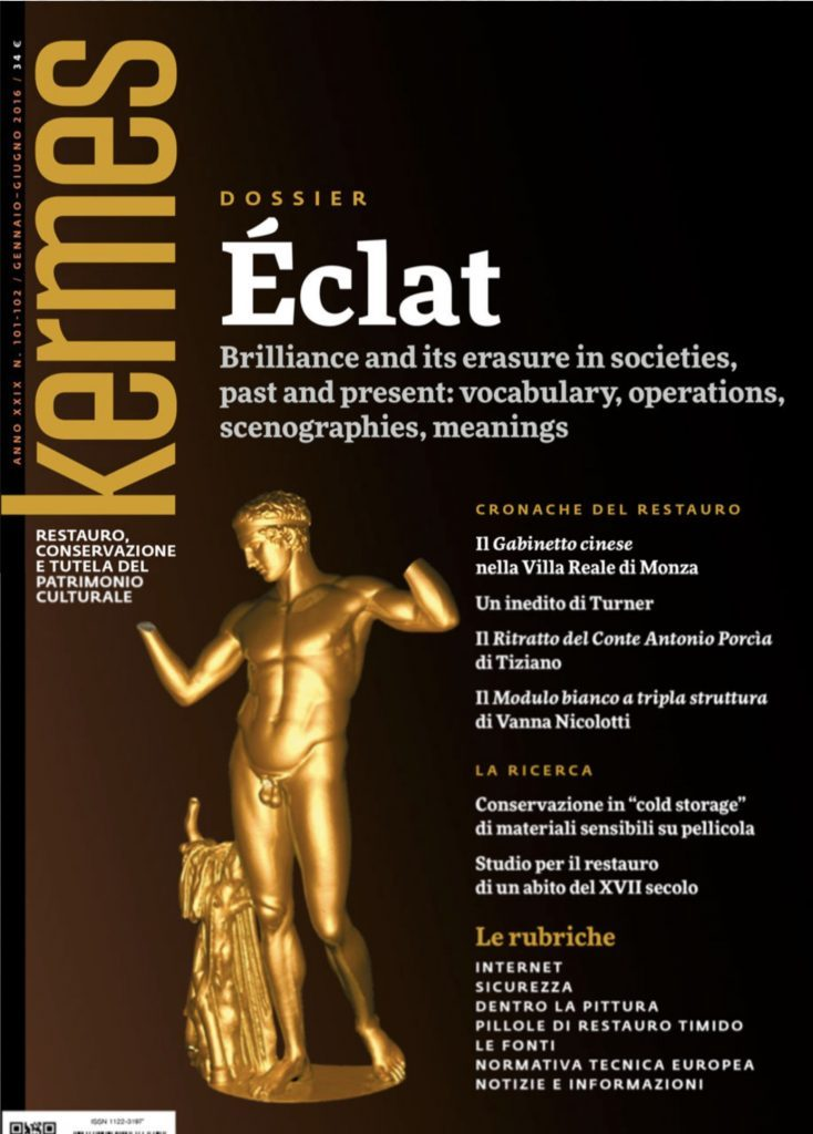 Éclat'. Brilliance and its erasure in societies, past and present