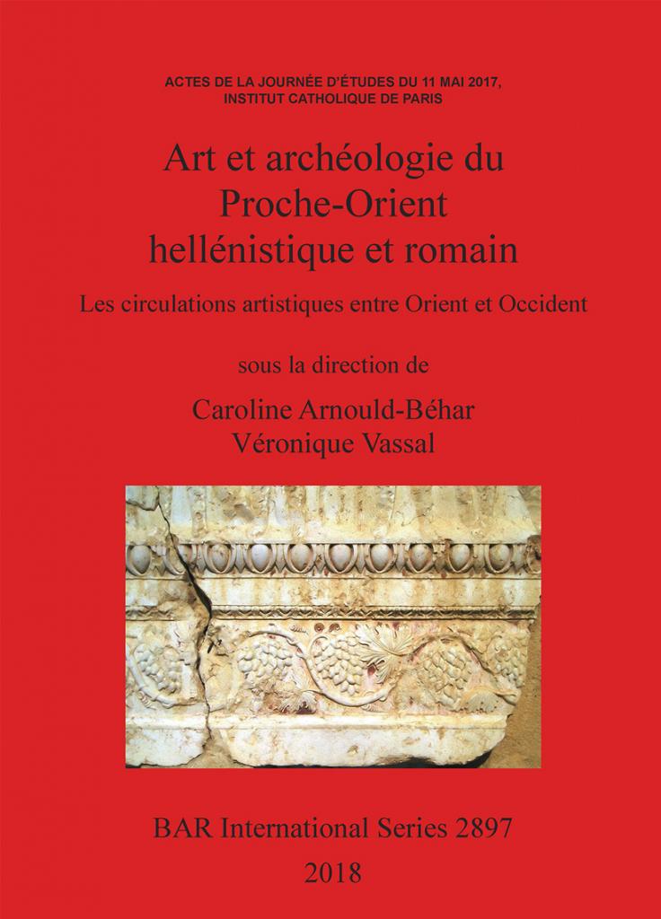 Art et archéologie du Proche-Orient hellénistique et romain