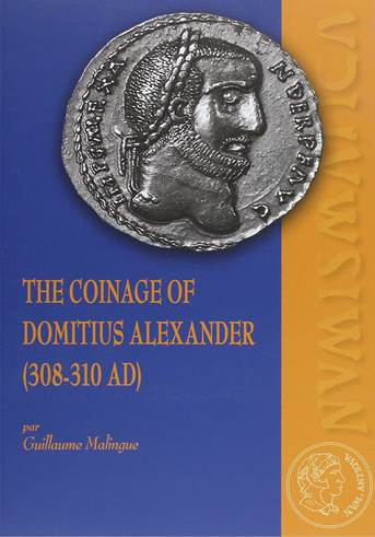 The coinage of Domitius Alexander