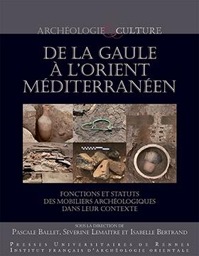 De la Gaule à l'Orient méditerranéen.